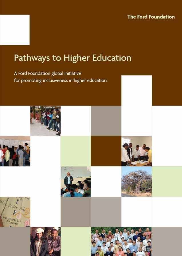 Pathways to Higher Education: A Ford Foundation Global Initiative for Promoting Inclusiveness in Higher Education