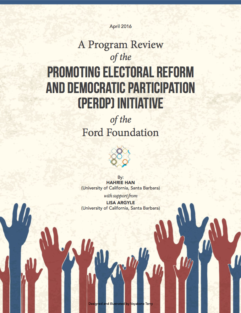 A Program Review of the Promoting Electoral Reform and Democratic Participation Initiative of the Ford Foundation