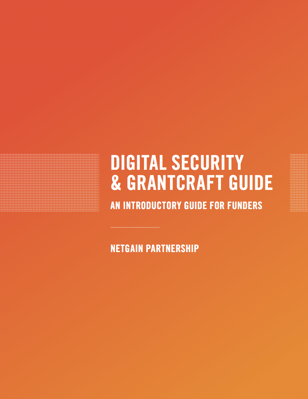 Digital Security & Grantcraft Guide